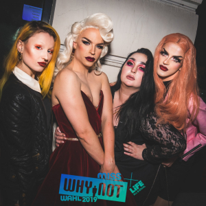 Dragaholic & Why Nots Drag Race - 16.03.2019